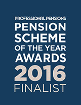 Professional Pensions - Pension Scheme of the Year Awards 2016 - Finalist