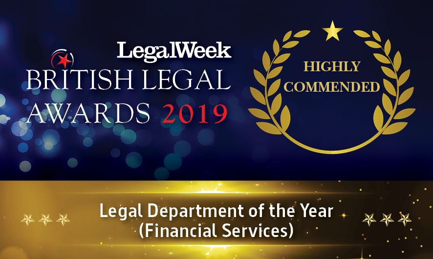 British Legal Awards 2019 – Legal Department of the Year (Financial Services) - Highly Commended